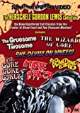 The Herschell Gordon Lewis Collection (The Gore Gore Girls / A Taste of Blood / She-Devils on Wheels / The Gruesome Twosome / The Wizard of Gore / Something Weird)