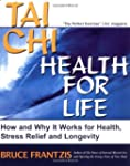 Tai Chi: Health for Life