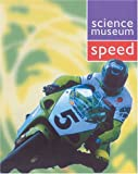 Speed (Science Museum) (0199108706) by Wilkinson, Philip
