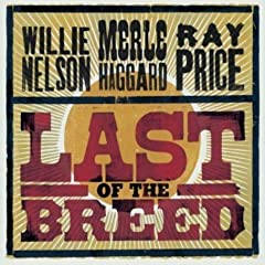 Willie Nelson - Last Of The Breed