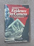 Evidence in Camera: The Story of Photographic Intelligence in World War II (Aviation classics series)