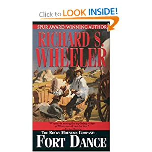 The Rocky Mountain Company: Fort Dance Richard S. Wheeler