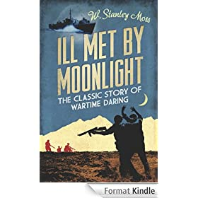 Ill Met By Moonlight (CASSELL MILITARY PAPERBACKS) (English Edition)