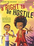 A Right to Be Hostile: The Boondocks Treasury (1400048575) by McGruder, Aaron