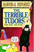 The Terrible Tudors (Horrible Histories) by Terry Deary, Neil Tonge, and Martin Brown