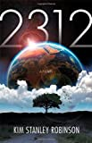 Cover of 2312 by Kim Stanley Robinson 1841499978