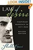 Law of Desire: Temporary Marriage in Shi'i Iran, Revised Edition (Contemporary Issues in the Middle East)
