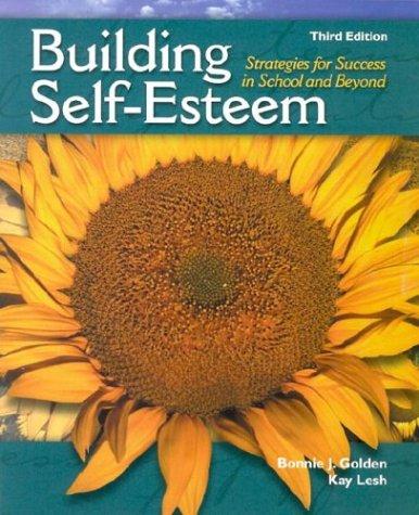 Building Self-Esteem: Strategies for Success in School...