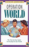 Operation World (0310400317) by Johnstone, Patrick