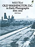 Old Washington, D.C. in Early Photographs, 1846-1932 (0486238695) by Reed, Robert