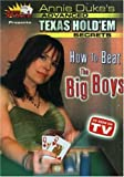 Annie Dukes Advanced Texas Hold Em Secrets - How to Beat the Big Boys (Masters of Poker)