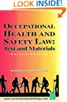 Occupational Health and Safety Law: C...