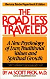 The Road Less Traveled (0671673009) by Peck, M. Scott