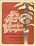 The Legend of Snowshoe Thompson : Mailcarrier on Skis