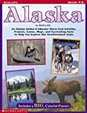 51MXXPT0CDL. SL160  Alaska: An Alaskan Author & Educator Shares Cool Activities, Projects, Games, Maps, and Fascinating Facts to Help You Explore Our Northernmost State