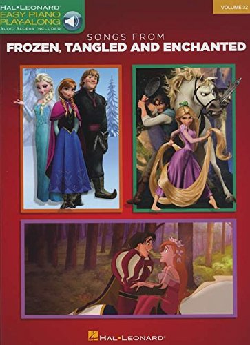 Easy Piano Play-Along: Songs from Frozen, Tangled and Enchanted (Easy Piano CD Playalong)