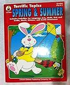 Terrific Topics: Spring & Summer - grades…