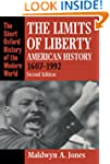 The Limits Of Liberty: American Histo...