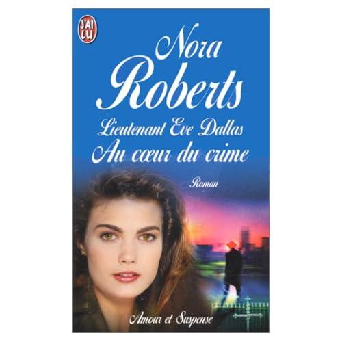 Tome 6 : Au coeur du crime de Nora Roberts 51MXY1SP70L._SS500_