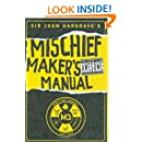 Sir John Hargrave's Mischief Maker's Manual
