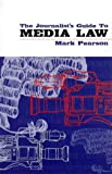 The Journalist's Guide to Media Law (1864484349) by Mark Pearson