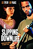 A Slipping Down Life [HD]