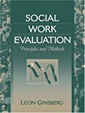 img - for Social Work Evaluation: Principles and Methods book / textbook / text book