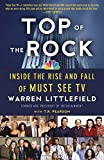 img - for Top of the Rock: Inside the Rise and Fall of Must See TV book / textbook / text book