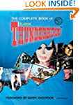 "The Complete Book of ""Thunderbirds"""