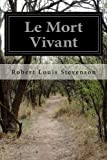 Le Mort Vivant (French Edition)