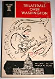 Trilaterals Over Washington Vol. II (0933482027) by Antony C. Sutton