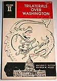 Trilaterals Over Washington Vol. II (0933482027) by Antony C. Sutton