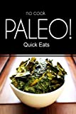 NO-COOK PALEO! - Quick Eats