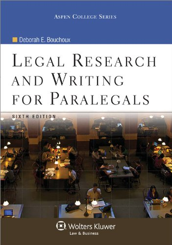 Legal Research & Writing for Paralegals, 6th Edition...