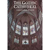 The Gothic Cathedral ~ Christopher Wilson