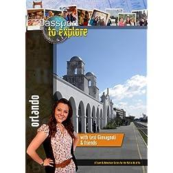 Passport to Explore Orlando Florida