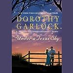 Under a Texas Sky | Dorothy Garlock