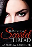 Flames of a Scarlet Thread