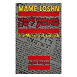 Mame Loshn: The Making of Yiddish