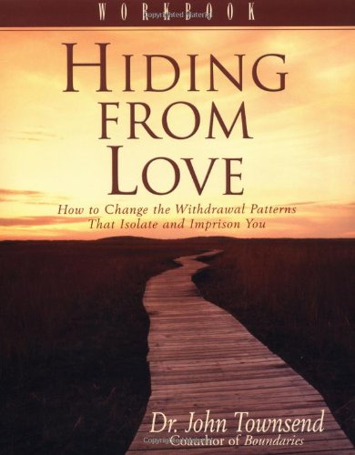Hiding from Love Workbook, Townsend, John