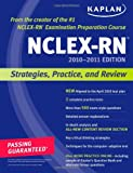 img - for Kaplan NCLEX-RN 2010-2011 Edition: Strategies, Practice, and Review (Kaplan NCLEX-RN (W/CD)) book / textbook / text book
