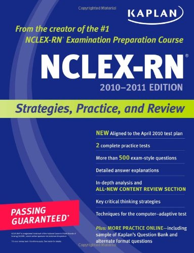 Kaplan Nclex-Rn 2010-2011 Edition: Strategies, Practice, And Review (Kaplan Nclex-Rn (W/Cd)) front-691792