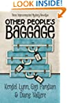Other People's Baggage: Three Interco...