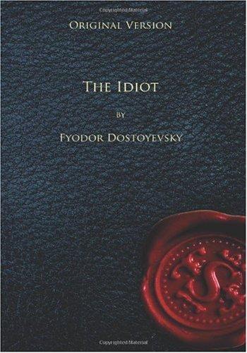 The Idiot - Original Version