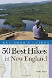 img - for By Marty Basch Explorer's Guide 50 Best Hikes in New England: Day Hikes from the Forested Lowlands to the White Mou (1st First Edition) [Paperback] book / textbook / text book