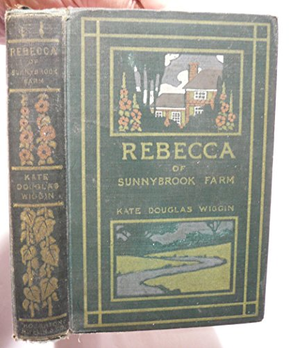 Rebecca of Sunnybrook Farm, WIGGIN, Kate Douglas