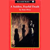 A Sudden, Fearful Death | [Anne Perry]