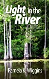 img - for Light in the River book / textbook / text book