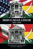 img - for Sikh Gadar Lehar 1907-1918 book / textbook / text book