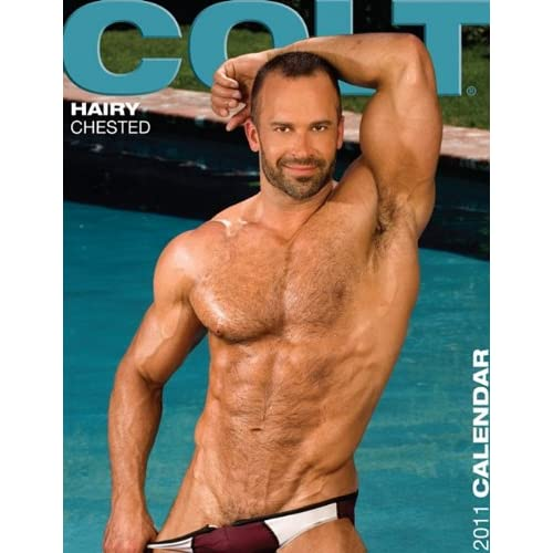 Colt Hairy Chested 2011 Calendar: COLT Studio Group: 9781880777152